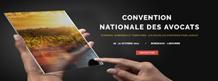 Convention Nationale des Avocats Bordeaux 18 au 21 Octobre